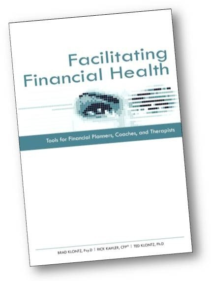 Book Cover: Facilitating Financial Health - Financial book for Professionals by Dr. Brad Klontz